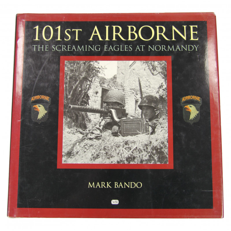 Book - 101st Airborne: The Screaming Eagles At Normandy