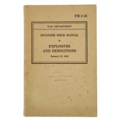 Manuel technique FM 5-25, Explosives and Demolitions, 1942