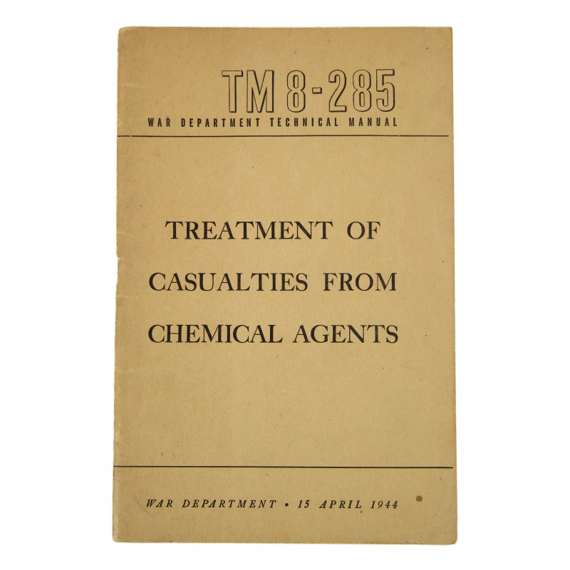 Manual, Technical, TM 8-285, Treatment of Casualties from Chemical Agents, 1944