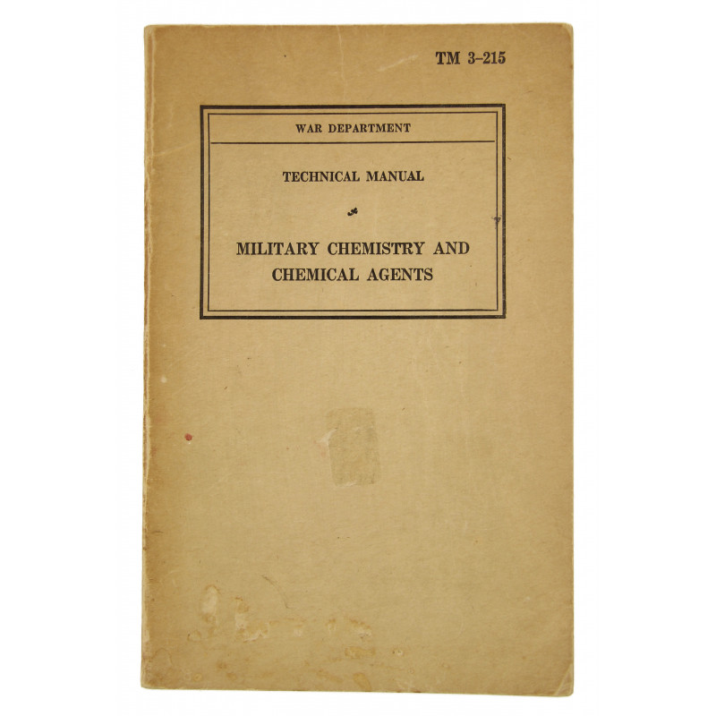 Manual, Technical, TM 3-215, Military Chemistry and Chemical Agents, 1942