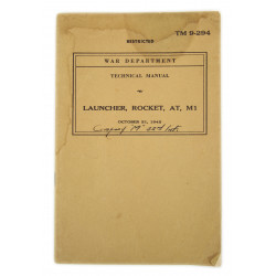 Technical Manual TM 9-294, Launcher, Rocket, AT, M1, 1942