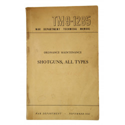 Technical Manual TM 9-1285, Shotguns, 1942
