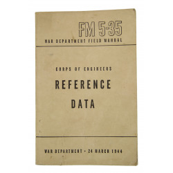 Manual, Field, FM 5-35, Corps of engineers, Reference Data, 1944