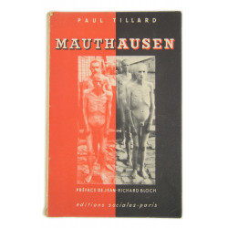 Historical Booklet, Mauthausen, 1945