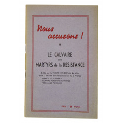 Historical Booklet, Nous accusons ! Le Calvaire des Martyrs de la Résistance, 1945