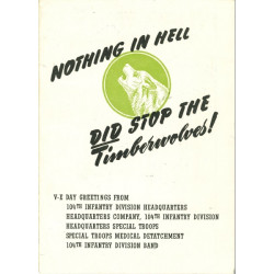Booklet, Historical, 104th Inf. Div., Nothing in the Hell did stop the Timberwolves!