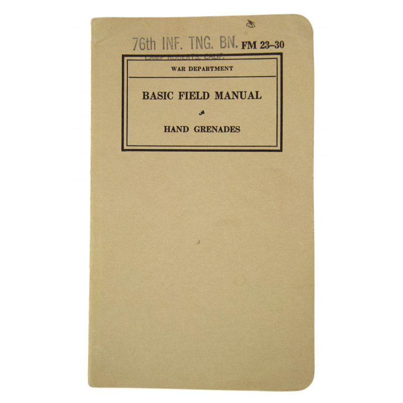 Manual, Field, FM 23-30, Hand grenades, 1940