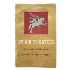 Book, BY AIR TO BATTLE, Official account of the British Airborne Divisions