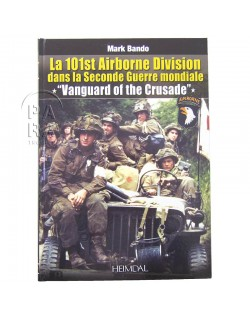 Vanguard of the Crusade : The 101st Airborne in World War II