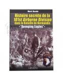 Histoire secrète de la 101e Airborne Division dans la bataille de Normandie