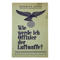 Booklet, Wie werde ich Offizier der Luftwaffe?, 1941, Named