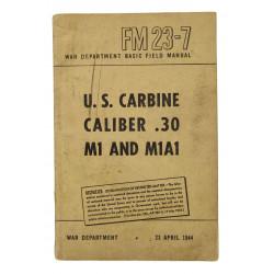 Manuel technique, FM 23-7, US Carbine, Caliber .30 M1 & M1A1, 1944