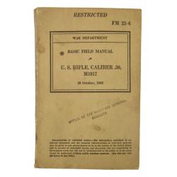Manual, Field, Basic, FM 23-6, US Rifle .30 Caliber, M1917, 1943
