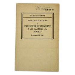 Manual, Field, Basic, FM 23-40, Thompson Submachine Gun, M1928A1, 1941