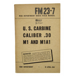 Manual, Field, Basic, FM 23-7, US Carbine, Caliber .30 M1 & M1A1, 1944
