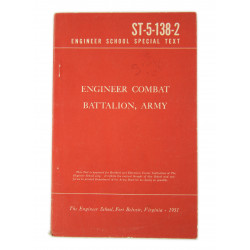Engineer School Special Text, ST-5-138-2, Engineer Combat Battalion, Army, 1951