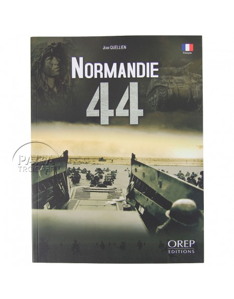 Normandy 44 - book by Jean Quellien
