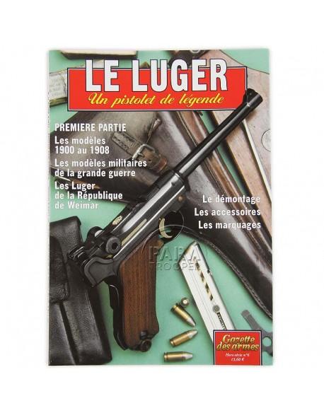 Le Luger P.08, un pistolet de légende, Tome 1