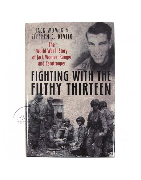 Fighting with the Filthy Thirteen, livre de Jack Womer