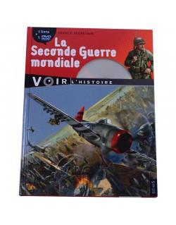 La Seconde Guerre mondiale + DVD