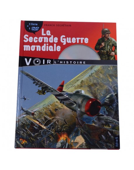 La Seconde Guerre mondiale + DVD