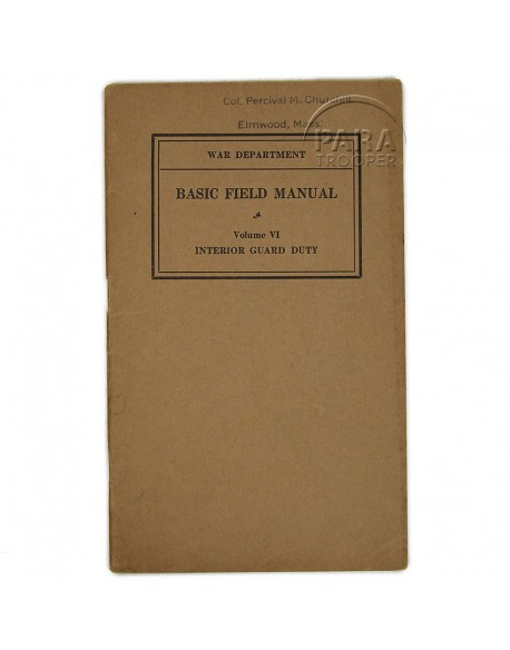 Basic Field Manual - Interior Guard Duty vol. VI, 1937