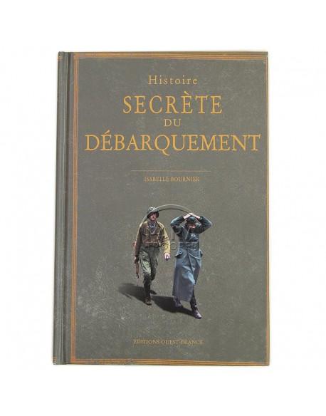 Histoire Secrète du Débarquement