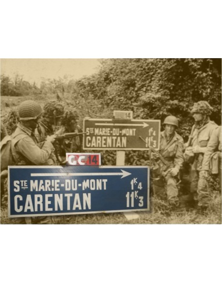Sign, Road, Sainte-Marie-du-Mont Carentan, CG14, June 1944