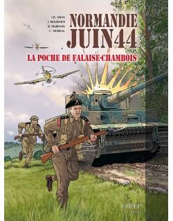 Normandie Juin 44 - Tome 6 : La Poche de Falaise Chambois