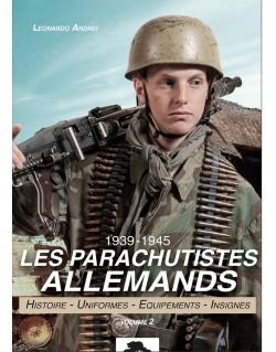 Les parachutistes allemands 1939 - 1945 Volume 2