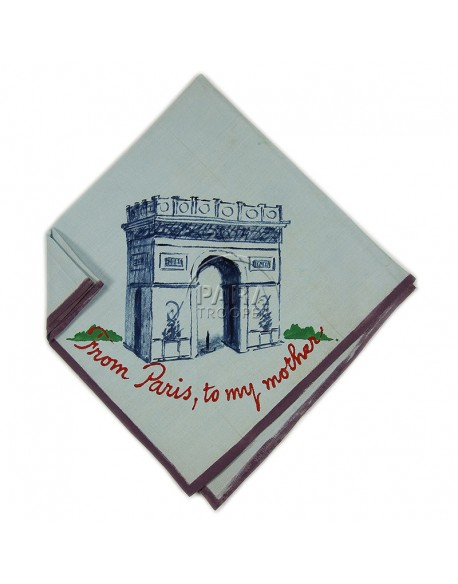 Handkerchief, Sweetheart, From Paris to my mother