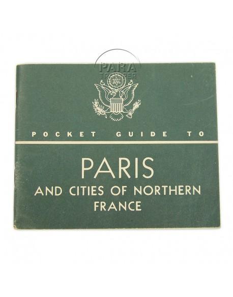 Livret Guide to Paris & Nothern France, 1944