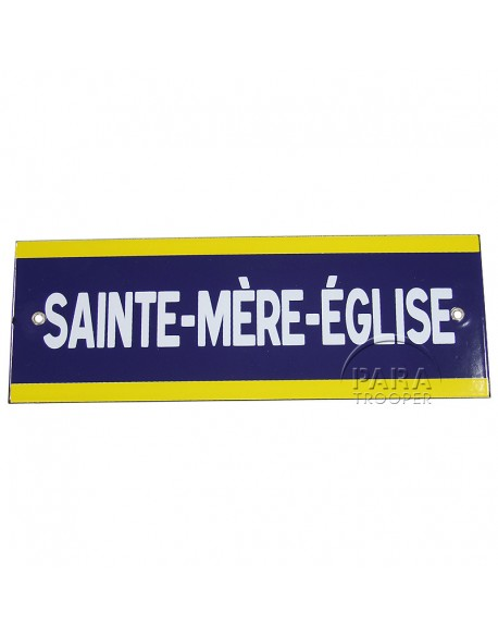 Panneau Sainte Mère Eglise, Métal émaillé, 28 x 10 cm