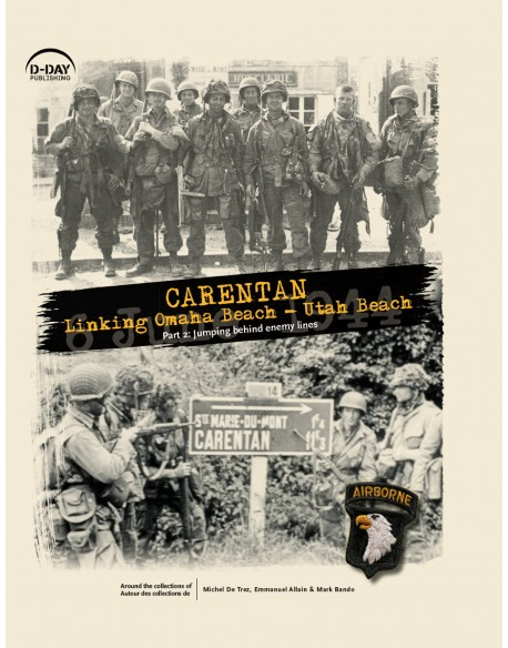 CARENTAN, Linking Omaha Beach - Utah Beach, Part II