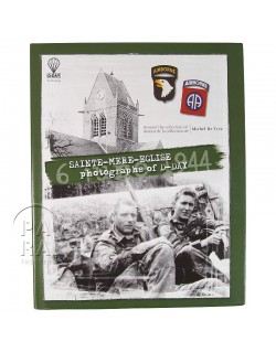 SAINTE-MERE-EGLISE, photographs of D-Day