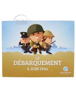 Le Débarquement 6 juin 1944