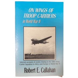 Book On wings of troop carriers in WWII (50th Troop Carrier Squadron)
