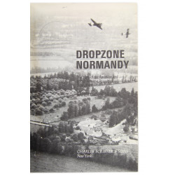 Book - Dropzone Normandy: The Story of the American and British Airborne Assault on D-Day 1944