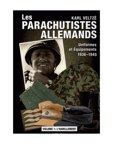 Les Parachutistes allemands, Volume 1
