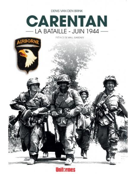 Carentan La Bataille - Juin 1944