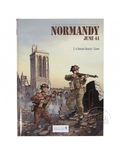 Normandie Juin 44 - Tome 4 : Sword Beach - Caen