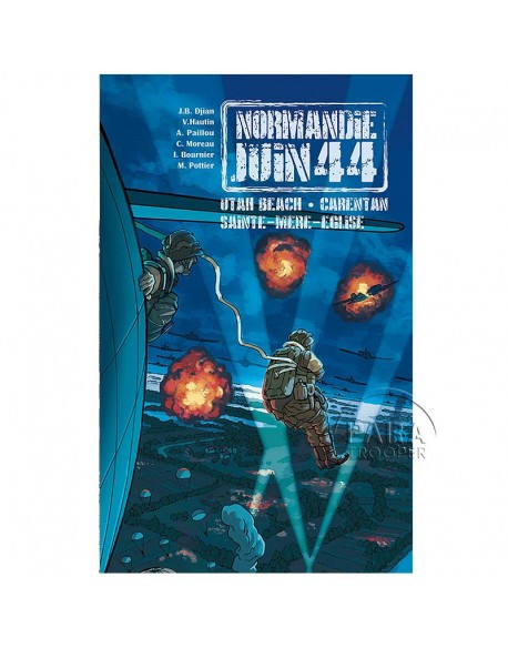 Normandie Juin 44 - Tome 2 : Utah Beach - Carentan