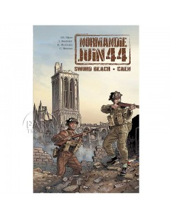Normandie Juin 44 - Tome 4 : Sword Beach - Caen