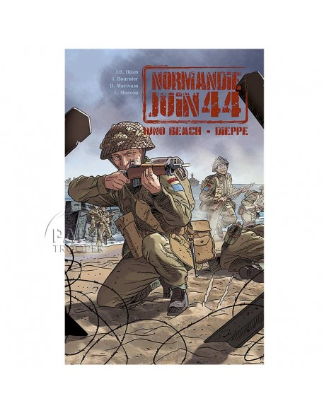 Normandy June 44 - Tome 5 : Juno Beach - Dieppe
