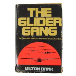 Book - The Glider Gang: An Eyewitness History of World War II Glider Combat
