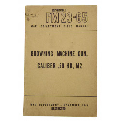 Field Manual 23-65, Browning Machine Gun, Caliber .50, 1944