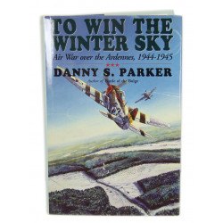 Livre To Win The Winter Sky: Air War over the Ardennes, 1944-1945