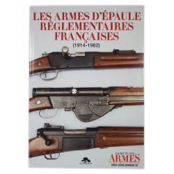 Les armes d'épaule réglementaires françaises (1914 - 1962)